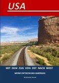 USA Mit dem Zug von Ost nach West