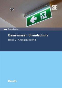 Basiswissen Brandschutz - Lucka, Frank