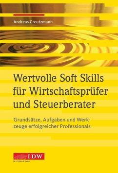 Wertvolle Soft Skills für Wirtschaftsprüfer und Steuerberater - Creutzmann, Andreas