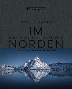 Im Norden - Bacher, Isabelle