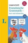 Langenscheidt Französische Grammatik - kurz und schmerzlos - Buch mit Übungen zum Download