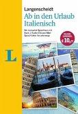 Langenscheidt Ab in den Urlaub - Italienisch - Sprachtraining für die Reise