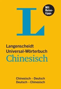 Langenscheidt Universal-Wörterbuch Chinesisch - mit Tipps für die Reise