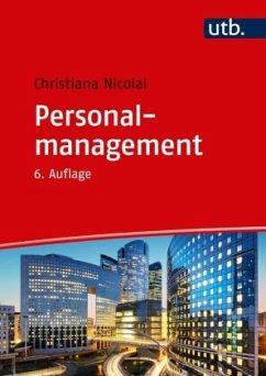 Personalmanagement - Nicolai, Christiana