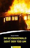 Im Schwarzwald geht der Tod um