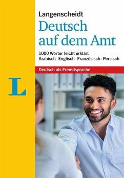 Langenscheidt Deutsch auf dem Amt - Mit Erklärungen in einfacher Sprache