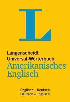 Langenscheidt Universal-Wörterbuch Amerikanisches Englisch - mit Tipps für die Reise