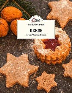 Das kleine Buch: Kekse für die Weihnachtszeit - Oberndorfer, Andreas