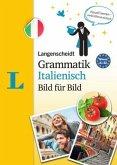 Langenscheidt Grammatik Italienisch Bild für Bild - Die visuelle Grammatik für den leichten Einstieg