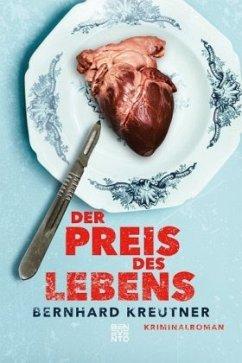 Der Preis des Lebens - Kreutner, Bernhard