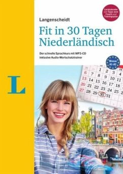 Langenscheidt Fit in 30 Tagen - Niederländisch - Sprachkurs für Anfänger und Wiedereinsteiger - de Jonghe, Annelies