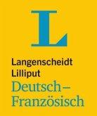 Langenscheidt Lilliput Deutsch-Französisch - im Mini-Format