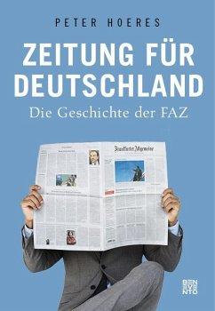 Zeitung für Deutschland - Hoeres, Peter