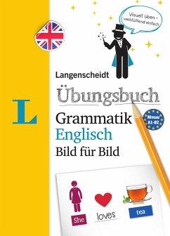 Langenscheidt Übungsbuch Grammatik Englisch Bild für Bild - Das visuelle Übungsbuch für den leichten Einstieg