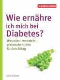 Wie ernähre ich mich bei Diabetes?