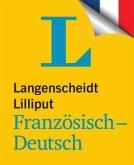 Langenscheidt Lilliput Französisch-Deutsch - im Mini-Format