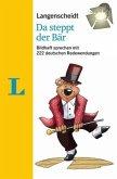 Langenscheidt Da steppt der Bär - mit Redewendungen und Quiz spielerisch lernen