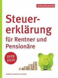 Steuererklärung für Rentner und Pensionäre 2019/2020 - Waldau-Cheema, Gabriele