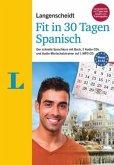 Langenscheidt Fit in 30 Tagen - Spanisch - Sprachkurs für Anfänger und Wiedereinsteiger