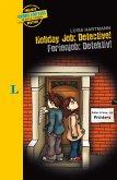 Holiday Job: Detective! - Ferienjob: Detektiv!