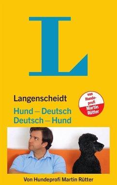 Langenscheidt Hund - Deutsch / Deutsch - Hund - Rütter, Martin