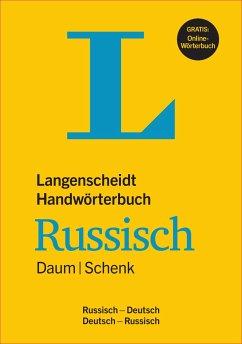 Langenscheidt Handwörterbuch Russisch Daum/Schenk - Buch mit Online-Anbindung - Daum, Edmund; Schenk, Werner