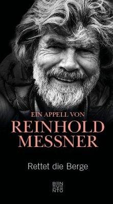 Rettet die Berge - Messner, Reinhold