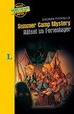Summer Camp Mystery - Rätsel im Ferienlager - zweisprachig Deutsch - Englisch