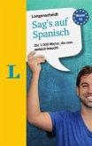 Langenscheidt Sag's auf Spanisch