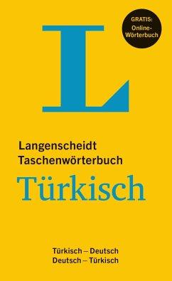 Langenscheidt Taschenwörterbuch Türkisch - Buch mit Online-Anbindung - Wendt, Heinz F.; Turan, Tevfik