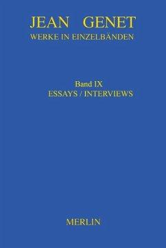 Werkausgabe. Werke in Einzelbänden - Essays & Interviews - Genet, Jean Genet, Jean