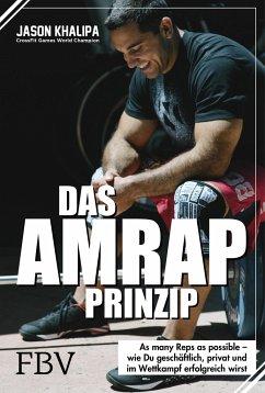 Das AMRAP-Prinzip - Khalipa, Jason
