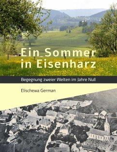 Ein Sommer in Eisenharz - German, Elischewa