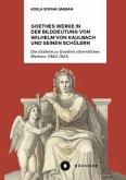 Goethes Werke in der Bilddeutung von Wilhelm von Kaulbach und seinen Schülern