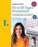 Langenscheidt Fit in 30 Tagen - Französisch - Sprachkurs für Anfänger und Wiedereinsteiger