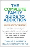 The Complete Family Guide to Addiction (eBook, ePUB)