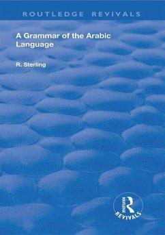 A Grammar of the Arabic Language (eBook, PDF)
