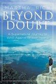 Beyond Doubt: A Supernatural Journey to WAR Against Broken Hearts