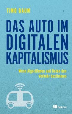 Das Auto im digitalen Kapitalismus (eBook, ePUB) - Daum, Timo