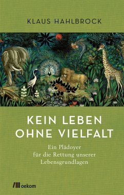 Kein Leben ohne Vielfalt (eBook, PDF) - Hahlbrock, Klaus