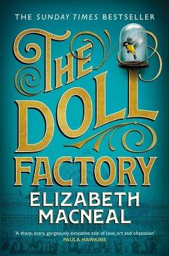 The Doll Factory (eBook, ePUB) - Macneal, Elizabeth