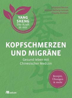 Kopfschmerzen und Migräne (Yang Sheng 5)