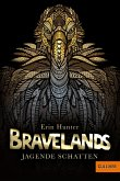 Jagende Schatten / Bravelands Bd.4 (eBook, ePUB)