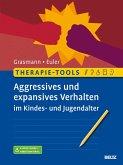 Therapie-Tools Aggressives und expansives Verhalten im Kindes- und Jugendalter (eBook, PDF)