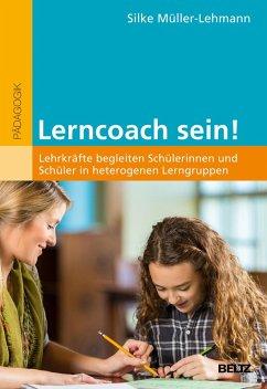 Lerncoach sein! (eBook, PDF) - Müller-Lehmann, Silke
