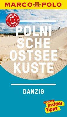 MARCO POLO Reiseführer Polnische Ostseeküste, Danzig (eBook, PDF) - Plath, Thoralf