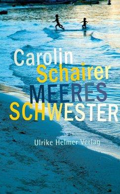 Meeresschwester (eBook, ePUB) - Schairer, Carolin