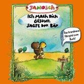 Janosch, Folge 3: Ich mach Dich gesund, sagte der Bär (MP3-Download)