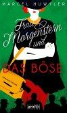 Frau Morgenstern und das Böse (eBook, ePUB)