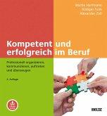 Kompetent und erfolgreich im Beruf (eBook, PDF)